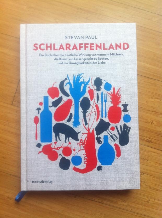 Das zweite Buch mit kulinarischen Kurzgeschichten von Stevan Paul