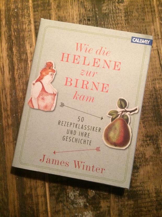 Kochbuch Wie die Helene zur Birne kam